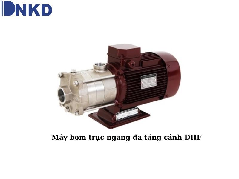 Máy bơm trục ngang đa tầng cánh DHF: Giải pháp cấp nước hiệu quả cho mọi nhu cầu